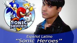 SONIC HEROES (Español Latino)