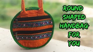 how to make round shaped handbag at home/cutting and sewing/magical hands/