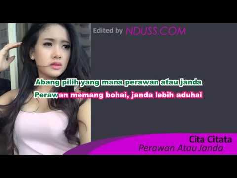 Karaoke Perawan Atau Janda - Cita Citata (Minus One/Tanpa Vokal)