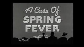 MST3K - A Case of Spring Fever