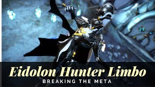 Breaking the Meta: Using Limbo in Eidolon Hunt!