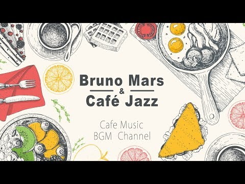 Download Lagu Bruno Mars Jazz & Bossa Nova Cover - Relaxing Cafe Music - Cafe Jazz Instrumental Music MP3