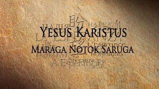 Yesus Karistus Maraga Notok Saruga