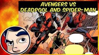 Avengers Vs Deadpool & Spider-Man