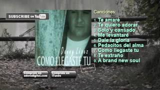 Danny Lopez - Como Llegaste Tu (Album Completo) 36 minutos.