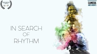 In Search of Rhythm | Full Movie