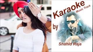 Naina de neer khare | Jatt & Juliet 2 | KARAOKE Track |  www.MelodyTracks.com