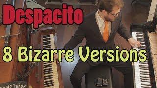 Despacito - 8 Piano Versions