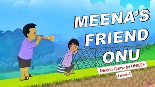 Meena Cartoon Game: Meena's Friend Onu - Level 11 # Episode 17 (UNICEF)