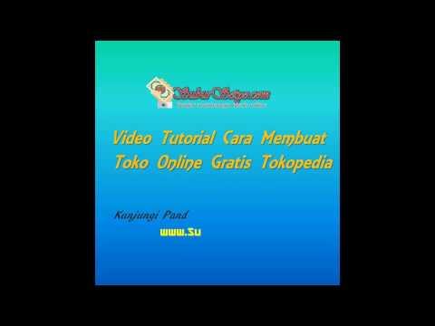 Cara Membuat Toko Online Gratis di Tokopedia