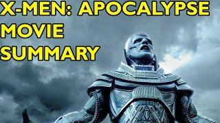 Movie Spoiler Alerts - X-Men: Apocalypse (2016) Video Summary