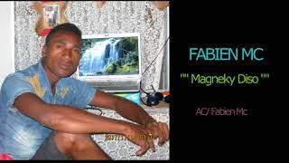 FABIEN MC Magneky Diso Nouveaute Gasy OCTOBRE 2017
