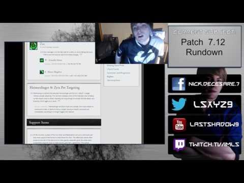 Patch 7.12 Rundown
