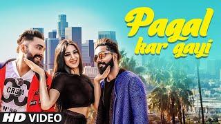 Pagal Kar Gayi: Samrat Chouhan Ft Deep Popper (Full Song) Bharat Goswami   Latest Punjabi Songs 2018