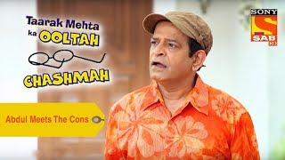 Your Favorite Character | Abdul Meets The Cons | Taarak Mehta Ka Ooltah Chashmah
