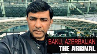 Sajjad Ali - Baku, Azerbaijan | Travelogue 2018