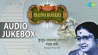 Best of Pratima Banerjee | Bengali Film Hits | Audio Jukebox