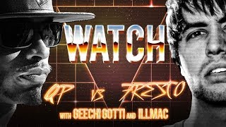 WATCH: QP vs FRESCO with GEECHI GOTTI and ILLMAC