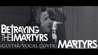Mishok The Bear x LSTA — Martyrs (Betraying The Martyrs guitar / vocal cover)