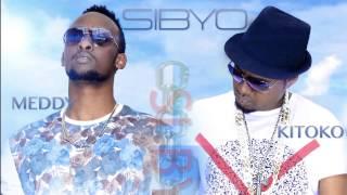 Kitoko & Meddy - Sibyo (Lyric Video)