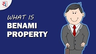 What is Benami Property ? Is my Property Benami | All about Benami Transactions