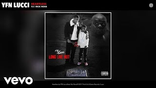 YFN Lucci - Heartless (Audio) ft. Rick Ross