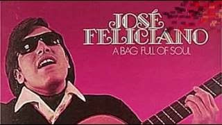 JOSE FELICIANO - IT DOESN'T MATTER ANYHOW
