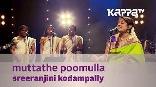 Muttathe Poomulla - Sreeranjini Kodampally - Music Mojo Season 2 - Kappa TV