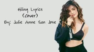 Julie Anne San Jose 'Hiling' (cover) Lyrics