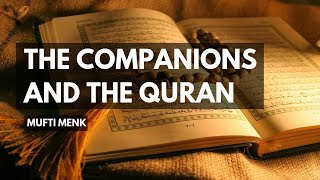The Companions and The Quran | Mufti Menk | 6th September 2017
