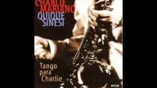 Charlie Mariano, Quique Sinesi -