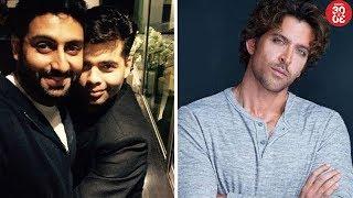 Karan Johar Working On A Script For Abhishek Bachchan   Hrithik Roshan Turns Down A Hollywood Film?