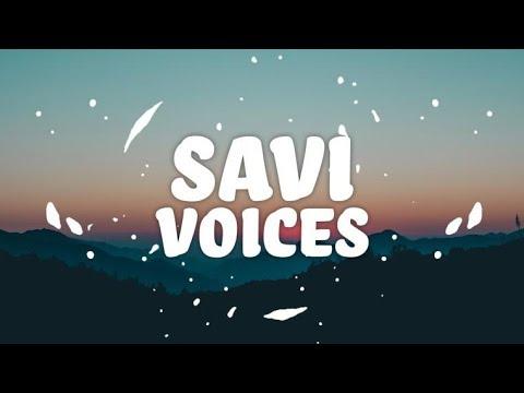 SAVI - Voices (Lyrics) ft. Bryan Ellis