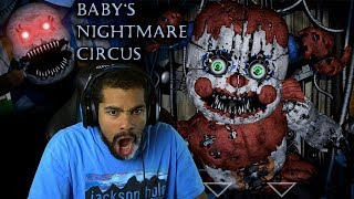EVERYTHING AT THIS CIRCUS WANTS ME DEAD!! | Baby's Nightmare Circus