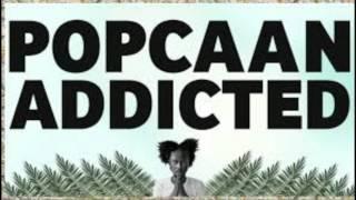 Popcaan - Addictive Lyric