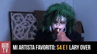 Mi Artista Favorito: Lary Over La Parodia (S4 E1)