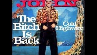 Elton John - The Bitch is Back (1974) With Lyrics!
