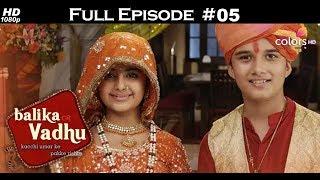 Balika Vadhu In English – Full Episode 5