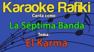 La Séptima Banda - El Karma Karaoke Demo