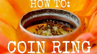 Worlds Best How To Make A Ring From A Coin Tutorial (HD)