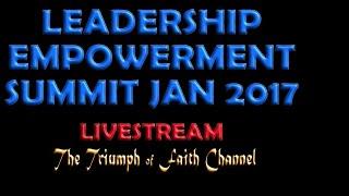 WINNERS LEADERSHIP EMPOWERMENT SUMMIT January 7, 2017  Faith Tabernacle