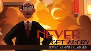 Never Get Angry | Nouman Ali Khan | illustrated