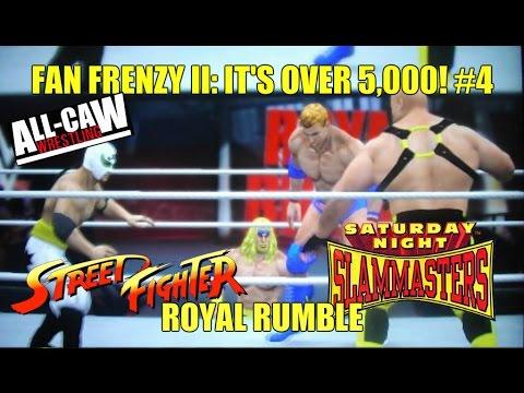 Street Fighter X Muscle Bomber Rumble - All-CAW Wrestling Fan Frenzy II Pt 4