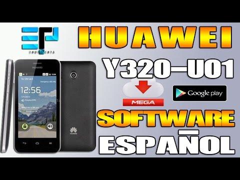 ✔ Revivir y/o Actualizar Huawei Y320-U01 (Software en ESPAÑOL) ★ 2017 ★