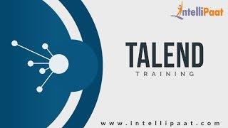 Talend Tutorial for Beginners-1| Talend Training for Beginners | Intellipaat