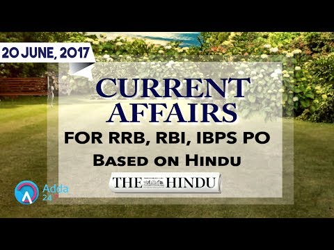 Xxx Mp4 CURRENT AFFAIRS THE HINDU RRB RBI 20th June 2017 Online Coaching For SBI IBPS Bank PO 3gp Sex