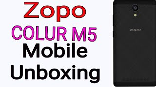 Zopo colour m5 mobile with is Unboxing For made in India
