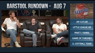 Barstool Rundown - August 7, 2017