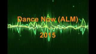Dance Now (ALM)