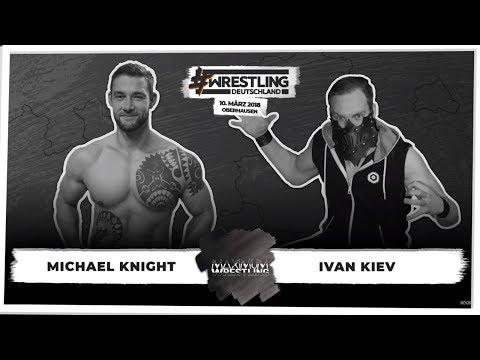 Xxx Mp4 Michael Knight Vs Ivan Kiev Maximum Wrestling WrestlingDeutschland 10 03 2018 3gp Sex
